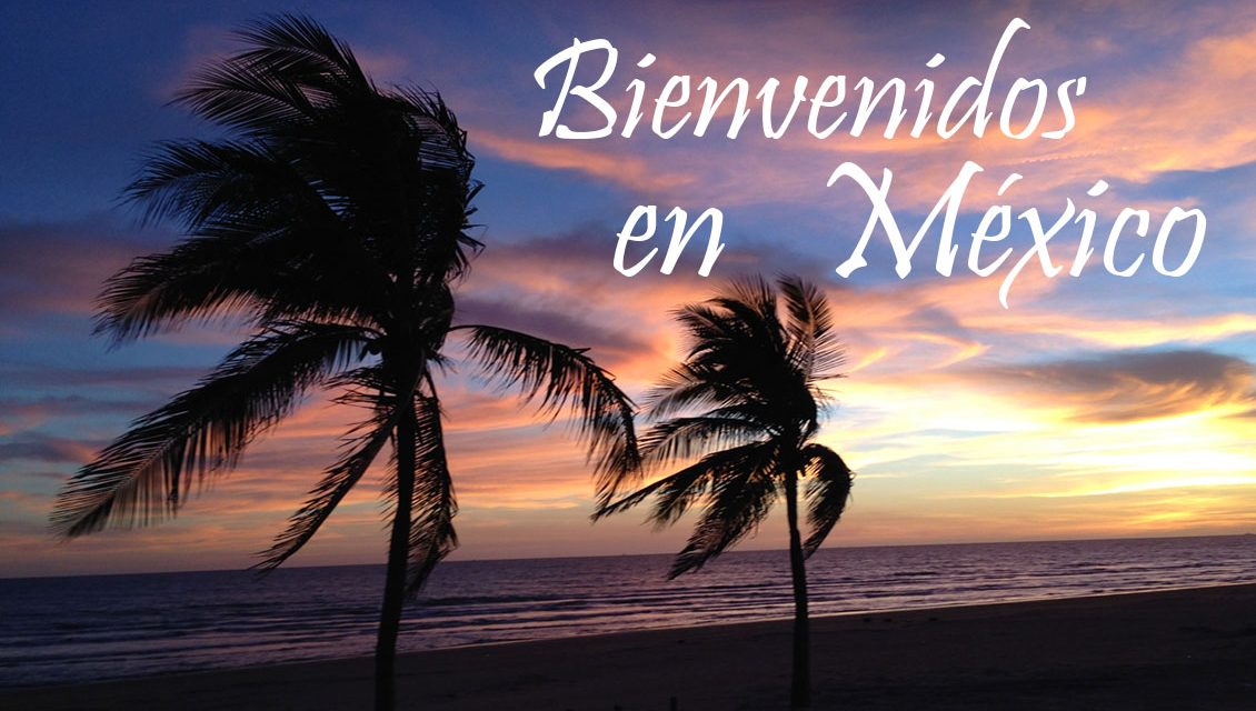 Bienvenidos en México